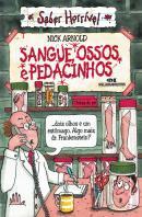 SANGUE, OSSOS E PEDACINHOS - 14ª ED