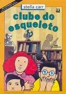 CLUBE DO ESQUELETO - 2ª ED