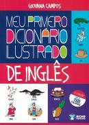 MEU PRIMEIRO DICIONARIO ILUSTRADO DE INGLES - 2ª ED