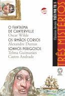 FANTASMA DE CANTERVILLE, O - IRMAOS CORSOS, OS - SONHOS PERIGOSOS