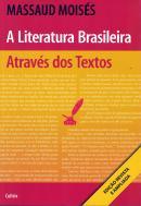 LITERATURA BRASILEIRA ATRAVES DOS TEXTOS - 29ª ED