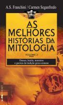 AS MELHORES HISTORIAS DA MITOLOGIA - VOLUME 2