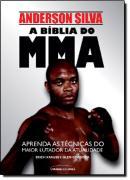 A BIBLIA DO MMA - TECNICAS DE LUTA COM ANDERSON SILVA
