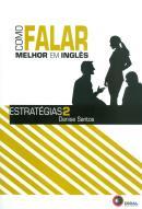 COMO FALAR MELHOR EM INGLES - ESTRATEGIAS 2