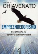EMPREENDEDORISMO: DANDO ASAS AO ESPIRITO EMPREENDEDOR - 4ª EDICAO