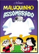 MALUQUINHO ASSOMBRADO