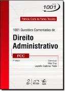 1001 QUESTOES COMENTADAS DE DIREITO ADMINISTRATIVO - 2ª EDICAO