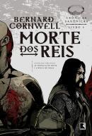 MORTE DOS REIS - CRONICAS SAXONICAS 6