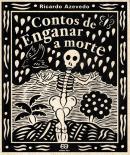 CONTOS DE ENGANAR A MORTE