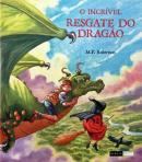 INCRIVEL RESGATE DO DRAGAO, O