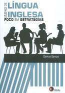 ENSINO DE LINGUA INGLESA - FOCO EM ESTRATEGIAS