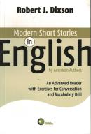 MODERN SHORT STORIES IN ENGLISH BY AMERICAN AUTHORS: AN ADVANCED READER