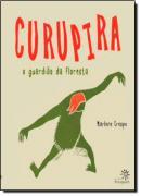 CURUPIRA - O GUARDIAO DA FLORESTA
