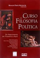 CURSO DE FILOSOFIA POLITICA - DO NASCIMENTO DA FILOSOFIA A KANT