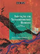 INICIACAO EM SENSORIAMENTO REMOTO - 3ª ED