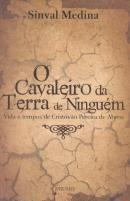 CAVALEIRO DA TERRA DE NINGUEM, O