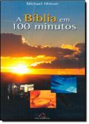 A BIBLIA EM 100 MINUTOS