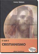 QUE E CRISTIANISMO, O