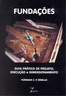 FUNDACOES - GUIA PRATICO DE PROJETO, EXECUCAO E DIMENSIONAMENTO