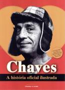 CHAVES - A HISTORIA OFICIAL ILUSTRADA