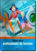 INGLES PARA PROFISSIONAIS DO TURISMO - TURISMO RECEPTIVO
