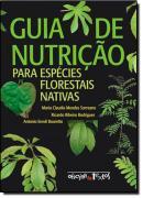 GUIA DE NUTRICAO PARA ESPECIES FLORESTAIS NATIVAS