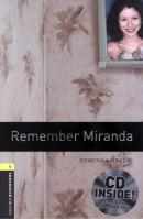REMEMBER MIRANDA - OXFORD BOOKWORMS LIBRARY 1 - WITH CD