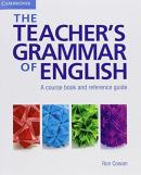 TEACHER´S GRAMMAR OF ENGLISH - A COURSE BOOK AND REFERENCE GUIDE