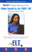 ONLINE TUTORIAL FOR THE TOEFL IBT - PRACTICE TESTS ONLY