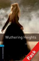 WUTHERING HEIGHTS - OXFORD BOOKWORMS LIBRARY 5 - WITH CD