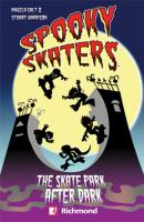 SPOOKY SKATERS - THE SKATE PARK AFTER DARK WITH CD - RICHMOND READERS STARTER