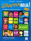 GRAMMAMIA! - LIBRO DELLO STUDENTE + AUDIO ONLINE