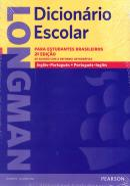 LONGMAN DICIONARIO ESCOLAR ING/PORT - PORT/ING - 2ª ED - NOVA ORTOGRAFIA