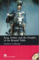 KING ARTHUR AND THE KNIGHTS OF THE ROUND TABLE WITH CD - INTERMEDIATE