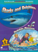 SHARKS AND DOLPHINS / DOLPHIN RESCUE - MACMILLAN CHILDREN´S READERS