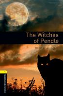 THE WITCHES OF PENDLE - OXFORD BOOKWORMS LIBRARY 1