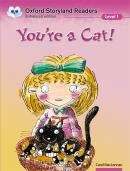 YOU´RE A CAT!