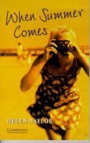 WHEN SUMMER COMES - CAMBRIDGE ENGLISH READERS LEVEL 4