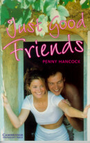 JUST GOOD FRIENDS - CAMBRIGDE ENGLISH READERS 3