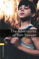 THE ADVENTURES OF TOM SAWYER - OXFORD BOOKWORMS LIBRARY 1