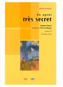 UN AGENT TRES SECRET - NIVEAU A2 - CD AUDIO INCLUS