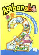 AMBARABA 2 - LIBRO DELLO STUDENTE + 2 CD AUDIO