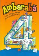 AMBARABA 4 - LIBRO DELLO STUDENTE + 2 CD AUDIO