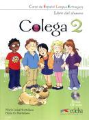 COLEGA 2 - LIBRO DEL ALUMNO + EJERCICIOS + CD AUDIO