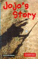 JOJO`S STORY - CAMBRIDGE ENGLISH READERS - LEVEL 2