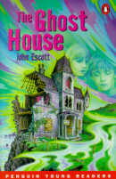 THE GHOST HOUSE - PENGUIN YOUNG READERS 1
