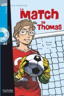 MATCH DE THOMAS, LE - A1  + CD AUDIO