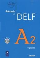 REUSSIR LE DELF A2 - LIVRE + CD AUDIO