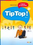 TIP TOP! - CAHIER D´ACTIVITES 1