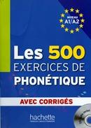 LES 500 EXERCICES DE PHONETIQUE CD AUDIO INCLUS